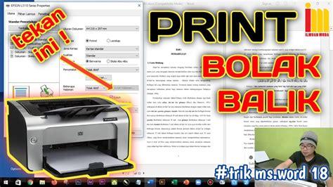 Jujur saja sebenarnya kurang pas jika mau buka usaha photo copy dengan modal printer karena pastinya. Cara Print Bolak Balik di Microsoft Word Menggunakan Semua ...