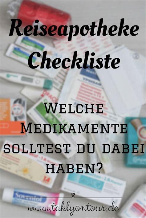 Checkliste Urlaub Alles Im Gepaeck by Eine Reiseapotheke Checkliste Zum Ausdrucken Urlaub