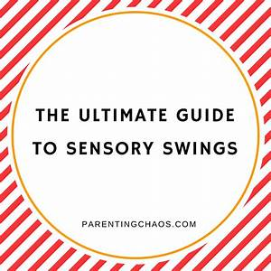 The Ultimate Guide To Sensory Swings