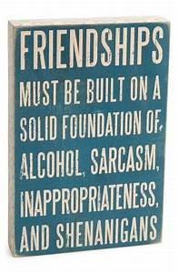 Friendships mus... Friendship Booze Quotes