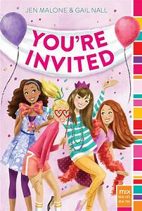You're Invited   Book by Jen Malone, Gail Nall   Official ...