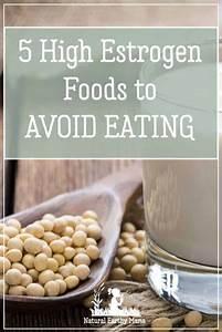 5 High Estrogen Foods To Avoid