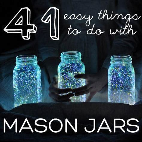 cool things to do with jars just imagine