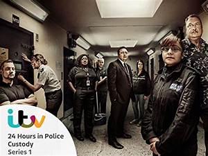24 Hours In Police Custody Season 1 : Watch online now ...