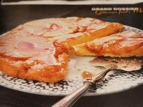 cuisine et vins recettes recettes de gâteau renversé de chez requia cuisine et