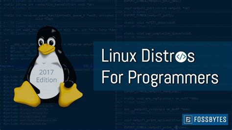 Best Linux Distro For Developers 9 Best Linux Distros For Programming And Developers 2018