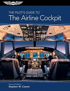 Read The Pilot U0026 39 S Guide To The Airline Cockpit Online By