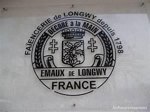 LONGWY(54) Manufacture Faïenceries et Émaux de Longwy LES BONS RESTAURANTS