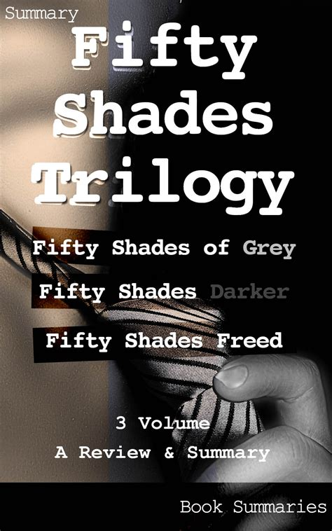 Fifty Shades Of Grey Synopsis by Quot Fifty Shades Trilogy Review Of Fifty Shades Of Grey Fifty Shades Darker Fifty