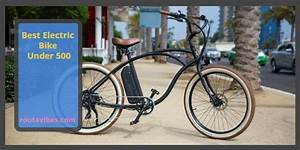 Best Electric Bike Under 500  U2013 Reviews And Buying Guide