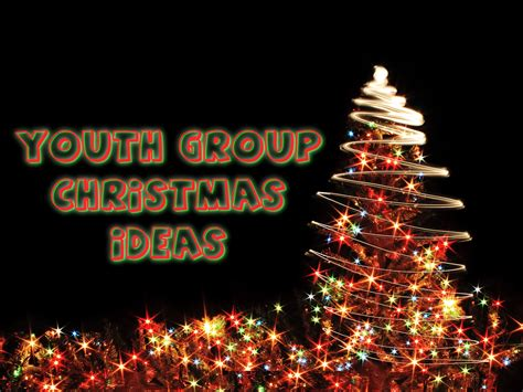 christmas party ideas for youth ministry