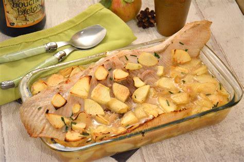 comment cuisiner l aile de raie aile de raie au cidre et aux pommes et toujours au four