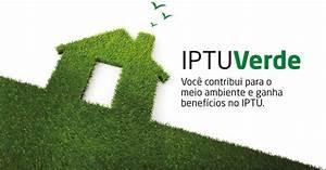 Iptu Verde descontos para casas ecologicas e contrução sustentavel