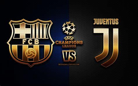 Juventus Vs Barcelona Wallpaper : Juventus Vs Barca Uefa ...