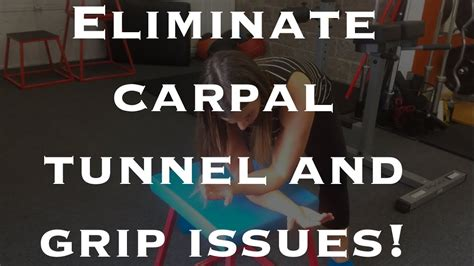 relieve carpal tunnel syndrome grip issues wrist