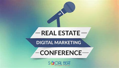 digital marketing conference social beat at the real estate digital marketing conference