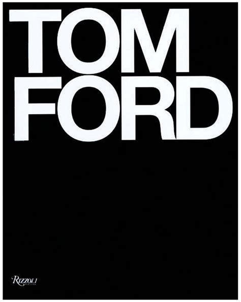 Holiday Gift Guide Tom Ford Rizzoli Hardcover Book Full