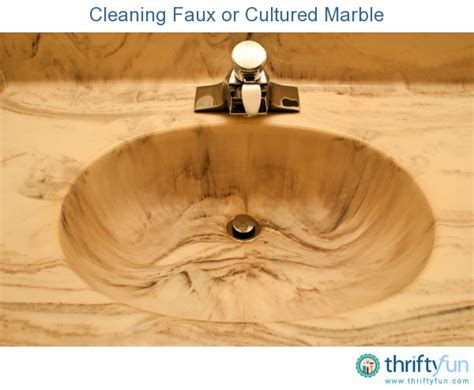 cleaning faux  cultured marble thriftyfun