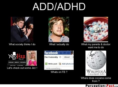 Add Memes To Pictures - add adhd what people think i do what i really do