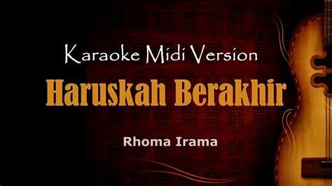 Catatan manusia biasa musik daerah. Haruskah berakhir   Karaoke musik Version Keyboard + Lirik ...
