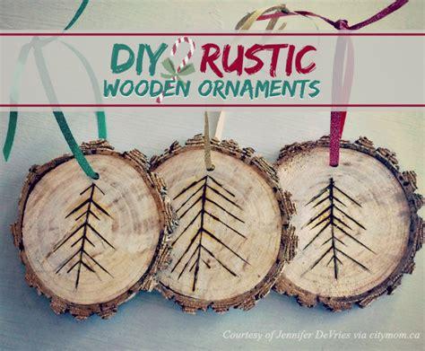 Diy Rustic Wooden Ornaments  City Mom