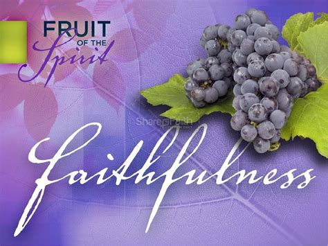 faithfulness fruit   spirit powerpoint pentecost