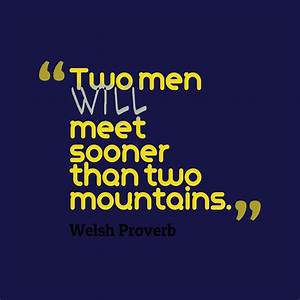 Picture » Welsh proverb about chance.