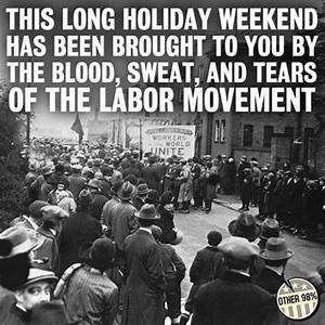 Labor on Trump:... Famous Labor Movement Quotes