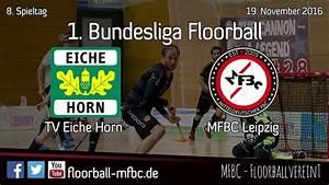Tv Eiche Horn : highlights tv eiche horn bremen mfbc leipzig 8 spieltag 2016 2017 youtube ~ A.2002-acura-tl-radio.info Haus und Dekorationen