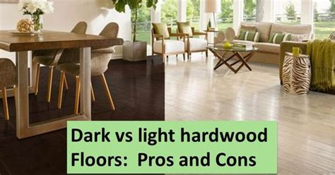 dark floors vs light floors pros and cons light