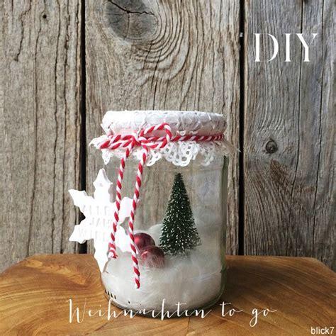 weihnachten im glas weihnachten im glas 5 minuten diy blick7
