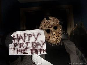 Happy Friday the 13th - DesiComments.com