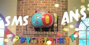 Faire Part Anniversaire 60 Ans : sms anniversaire 60 ans ~ Melissatoandfro.com Idées de Décoration