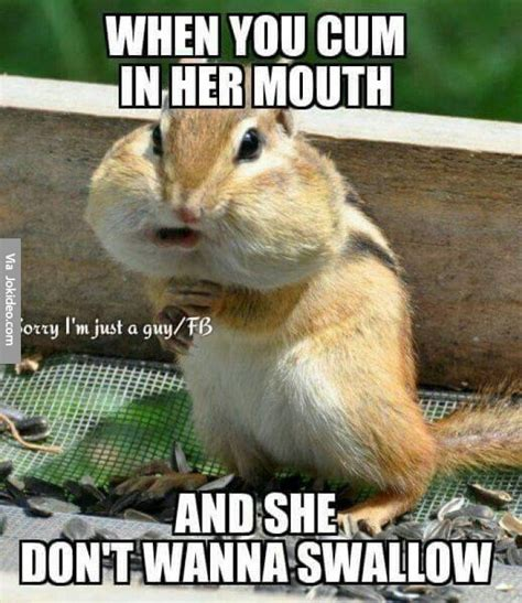 Cum Memes - when you cum in her mouth adult meme funny pinterest