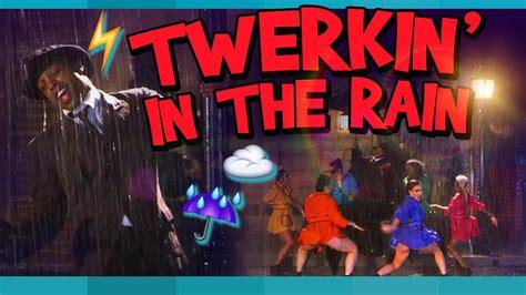 twerking   rain  todrick hall youtube