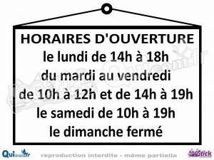Horaire D Ouverture Gifi : lettrages horaires sticker ouverture fermeture quicom ~ Dailycaller-alerts.com Idées de Décoration