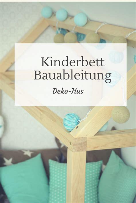 Kinderbett Selber Bauen Haus by Kinderbett Selber Bauen Detaillierte Bauanleitung