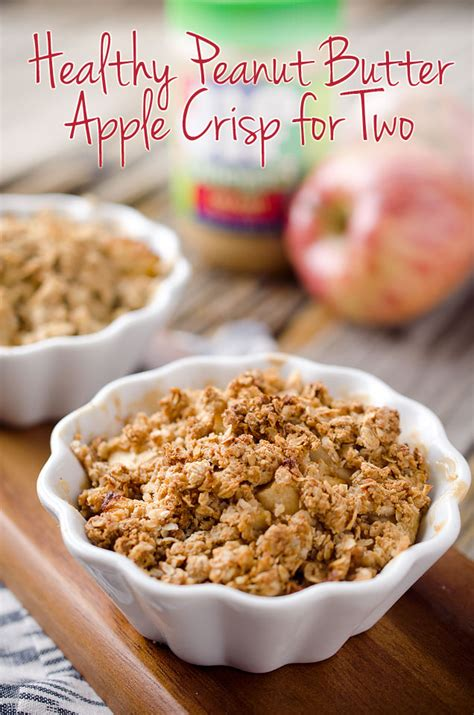crisp culture page 2 of healthy peanut butter apple crisp for two page 2 of 2