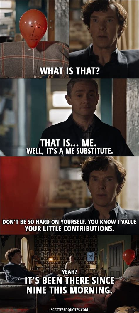 sherlock holmes quotes bbc 4x01 watson john thatchers six fandom face quote scatteredquotes balloon scattered tv books funny series substitute