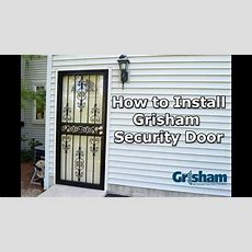 How To Install A Grisham Security Door  Youtube