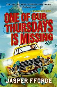 One of Our Thursdays is Missing (Thursday Next Book 6 ...