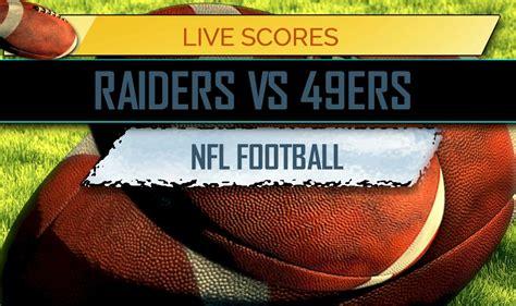 November 1, 2018 tony gonzales/las vegas raiders Raiders vs. 49ers Score: Thursday Night Football Results
