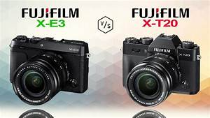 FujiFilm X-E3 vs FujiFilm X-T20 - YouTube