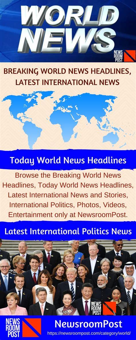 PPT - Today World News Headlines, Breaking World News ...