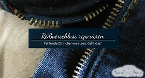 Reißverschluss Zipper Kaputt : rei verschluss reparieren fehlende z hnchen ersetzen nordherz blog ~ Orissabook.com Haus und Dekorationen