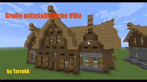 minecraft grosse mittelalterliche villa tutorial doovi