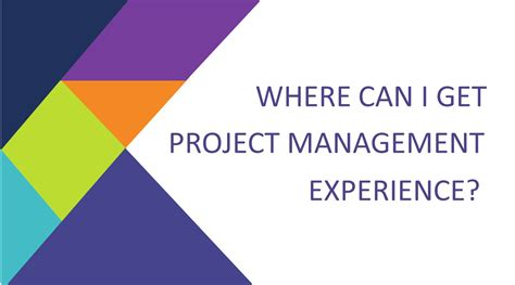 Project Management Experience Exles by Where Can I Get Project Management Experience