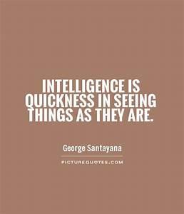 Intelligence is... Intelligent Teacher Quotes