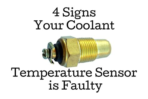 4 Signs Your Coolant Temperature Sensor is Faulty