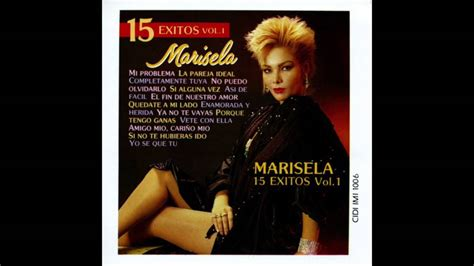 Mi Problema / 15 Éxitos Vol 1 / Marisela YouTube